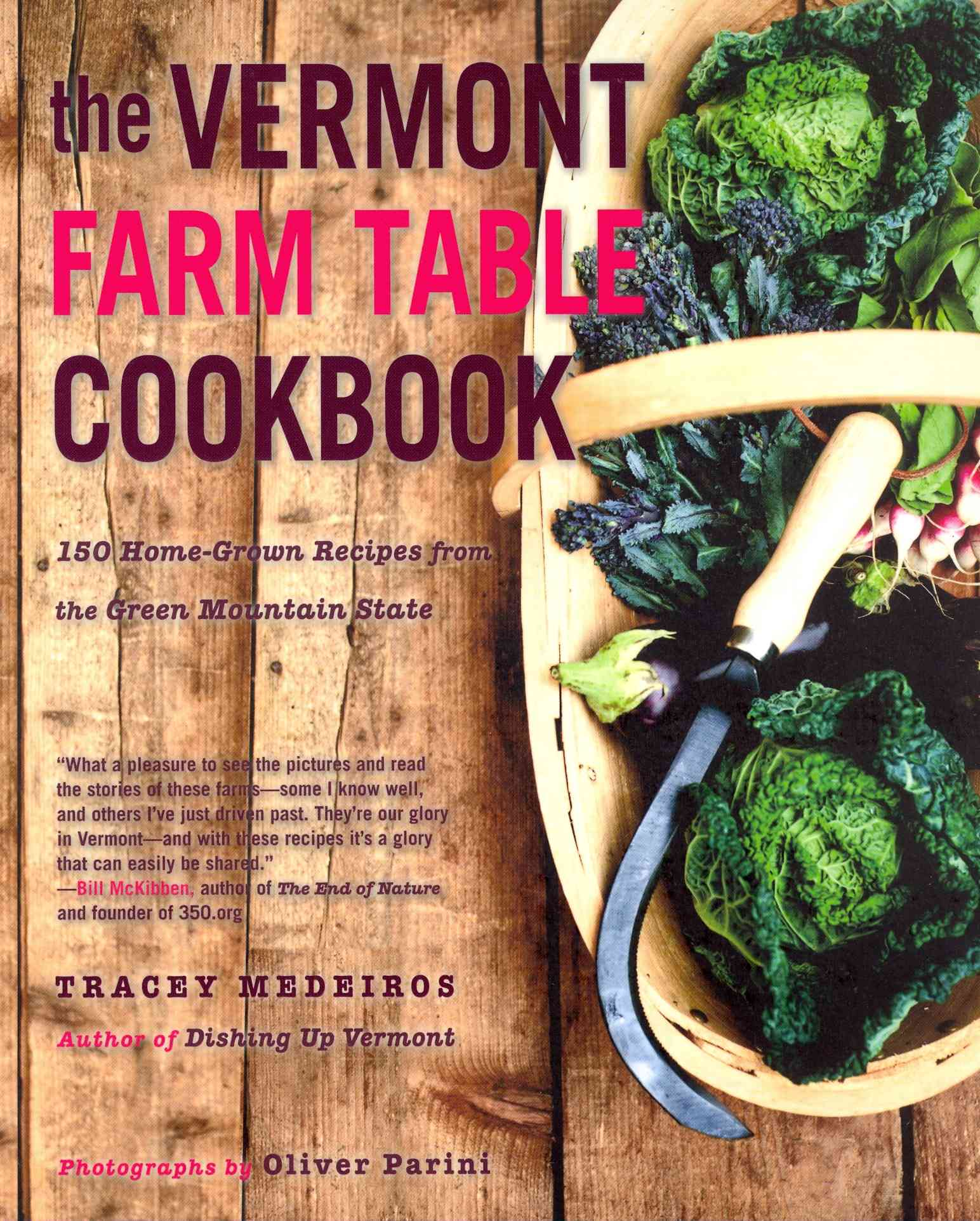 The Vermont Farm Table Cookbook By Medeiros, Tracey